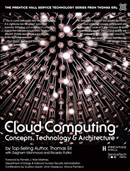 Cloud Computing: Concepts, Technology & Architecture par [Erl, Thomas, Puttini, Ricardo, Mahmood, Zaigham]