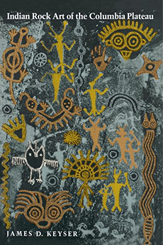 Indian Rock Art of the Columbia Plateau (Samuel and Althea Stroum Books)