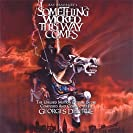 Something Wicked This Way Comes [the Unused Motion Picture Score]