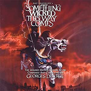 Something Wicked This Way Comes (Unused Motion Picture Score) by Georges Delerue (2015-01-01?