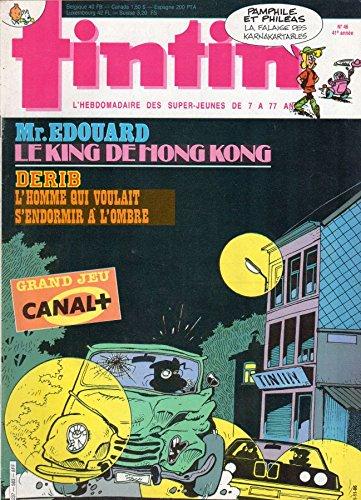 Tintin n° 583 - 11/11/1986 - Mr. Edouard : Le King de Hong Kong/Derib : L'homme qui voulait s'endormir à l'ombre/Grand jeu Canal+