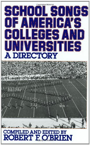 School Songs of America's Colleges and Universities: A Directory (Contributions in Political Science) (English Edition)