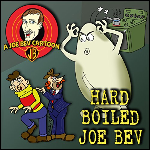 Hard-Boiled Joe Bev  Audiolibri
