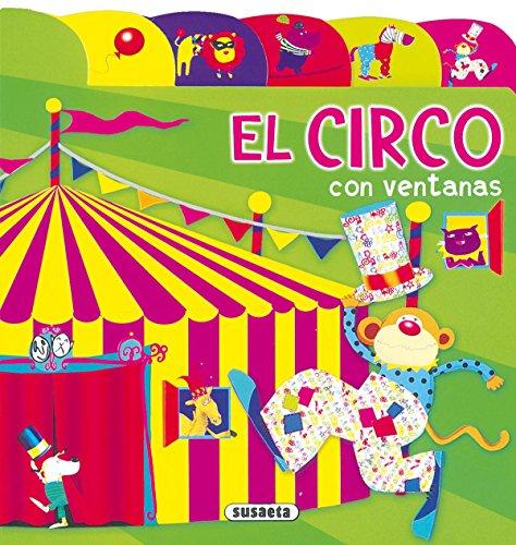 Circo Con Ventanas (Índices Y Ventanas) por Varios autores