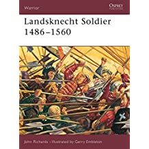 Landsknecht Soldier 1486-1560 (Warrior) by John Richards (2002-05-25)
