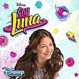 Soy Luna: Soundtrack zur TV-Serie (Staffel 1,Vol.1)