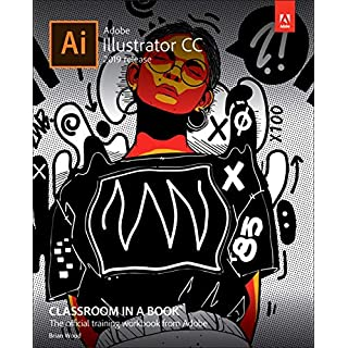 Adobe Illustrator CC Classroom in a Book (Classroom in a Book (Adobe))