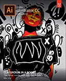Adobe Illustrator CC-2019 Release: The Official Training Workbook from Adobe