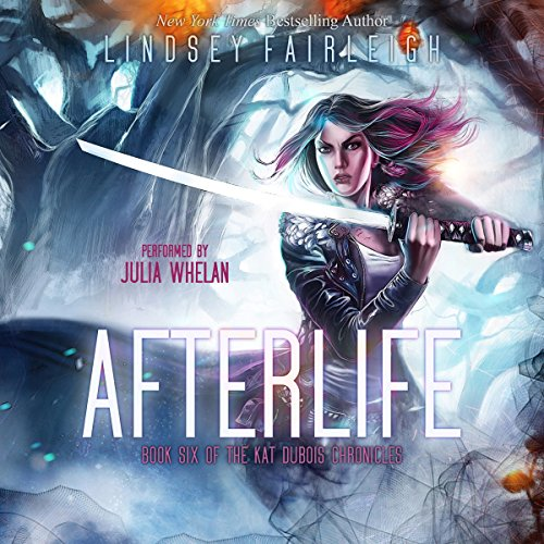 Book Afterlife: Kat Dubois Chronicles, Book 6 RTF