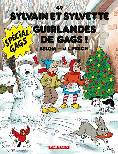 Sylvain et Sylvette - tome 49 - Guirlandes de gags !