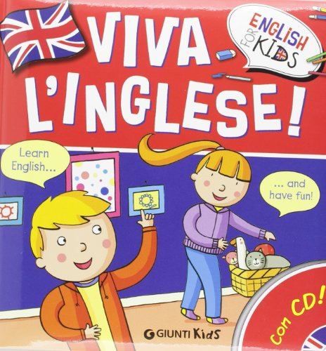 Viva l'inglese! Ediz. illustrata. Con CD Audio