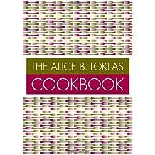 The Alice B. Toklas Cookbook