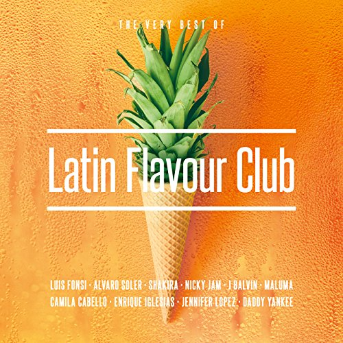 Latin Flavour Club - The Very Best Of [Explicit]