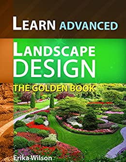The golden book of advanced landscape design learn for Learn landscape design