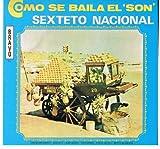 Como Se Baila El Son by Sexteto Nacional (2008-10-23)