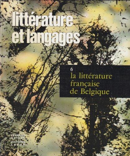 La Littérature française de Belgique (Littérature et langages) par Robert Frickx, Jean-Marie Klinkenberg (Relié)