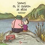 Samuel et le Chapeau de Peche