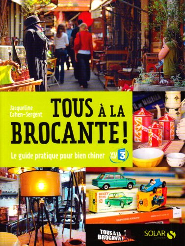 TOUS A LA BROCANTE par JACQUELINE CAHEN-SERGENT