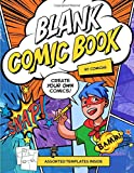 Blank Comic Book + Comic Art Tutorials - Create your own comics | Made In USA | Gifts for Kids & Teens: Lessons on How to Draw Comics Included | A ... Lots of Fun & Unique Templates (COMIC BOOKS)