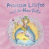 Prinzessin Lillifee und der kleine Delfin: Band 6 (Prinzessin Lillfee)