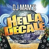 Hella Décalé Remix 2013 (Radio Edit) [feat. Tony Gomez & Ragga Ranks] [Remixed by Mounir Belkhir] - Single