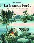 La grande forêt - Le pays des Chintiens