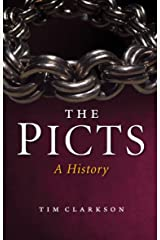The Picts: A History (New Edition) Paperback