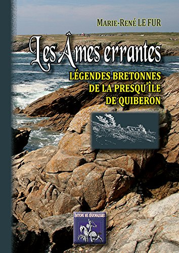 Les Âmes Errantes (Legendes Bretonnes de la Presqu'Ile de Quiberon)