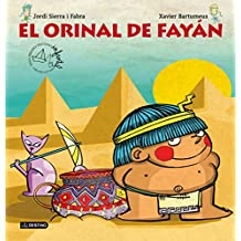 El orinal de Fayán: Premio destino Infantil. Apel·les Mestres XXXV