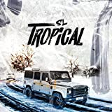 Tropical [Explicit]