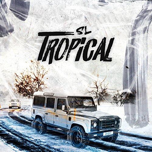 Tropical [Explicit]