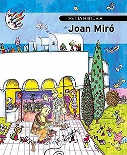 Petita Història De Joan Miró por Fina Duran I Riu epub