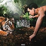 Mowgli [Explicit]