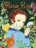 vignette de 'Rosie Pink et le paradis des mauvaises herbes (Didier Lévy)'