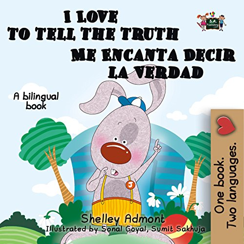 I Love to Tell the Truth Me Encanta Decir la Verdad  (English Spanish Bilingual Collection) por Shelley Admont
