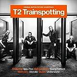 T2 Trainspotting: Original Motion Picture Soundtrack
