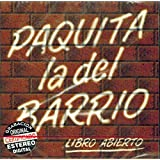 Paquita La Del Barrio, La Incomparable, Libro Abierto - Hoy Se Mas - Arrastrate