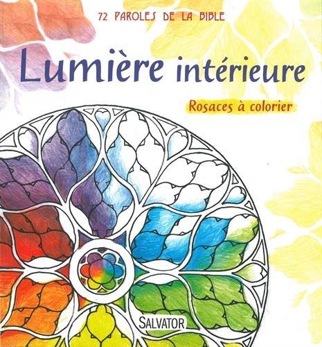 Lumière du monde : Rosaces à colorier par Marie-Pierre Musseau