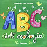 ABC dell'ecologia. Ediz. illustrata