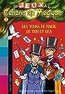 Les jeux de la Cabane Magique, tome 2 : Les tours de magie de Tom et Léa par Osborne