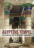 Ägyptens Tempel (Wandkalender 2018 DIN A2 hoch): Ein Jahr auf den Spuren der Pharaonen (Geburtstagskalender, 14 Seiten ) (CALVENDO Orte) [Kalender] ... Layout: Babette Reek, Bilder: