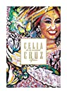 Celia Cruz [2 of 2]