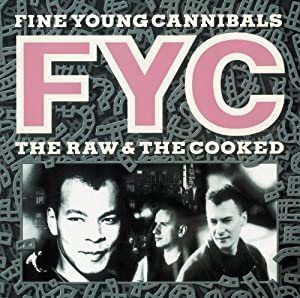 Freedb ROCK / 7508640A,7A08660A,7B08640A,7F08650A,8008660A - Don't let it get you down  Musiche e video  di  Fine Young Cannibals