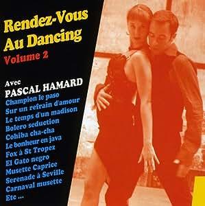 Rendez-Vous Au Dancing /vol.2