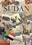 Sudán, el paraíso perdido