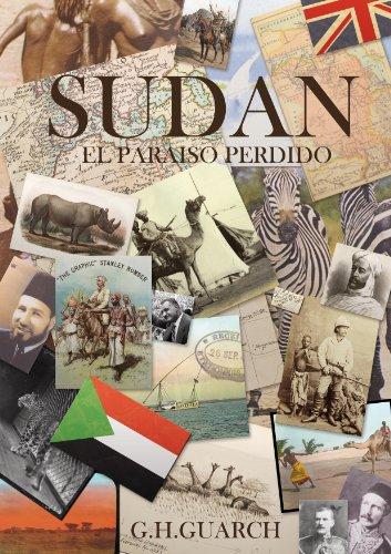 Sudán, el paraíso perdido por G.H. Guarch