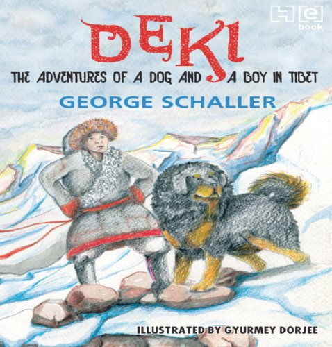 Deki The Adventures Of A Dog And A Boy In Tibet English Edition