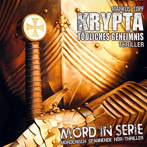 Folge 18: Krypta - Tödliches G...
