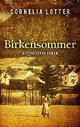 Birkensommer - Historischer Roman