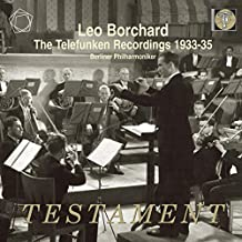 Leo Borchard - Die Telefunken-Aufnahmen 1933-1935